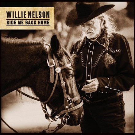 Willie Nelson - Ride Me Back Home Vinyl LP - direct audio