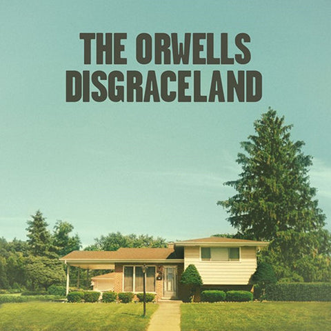 The Orwells - Disgraceland on Vinyl LP + Download - direct audio