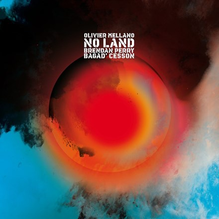 Brendan Perry (Dead Can Dance) and Olivier Mellano - No Land Vinyl LP - direct audio