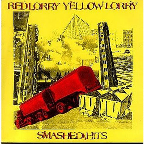 Red Lorry Yellow Lorry - Smashed Hits on Limited Edition Red/Yellow Vinyl LP Of Only 1000 Copies - direct audio