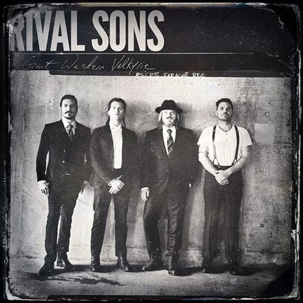 Rival Sons - Great Western Valkyrie Vinyl 2LP + Side 4 Etched - direct audio