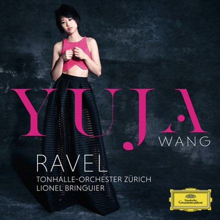 Ravel - Piano Concerto in G: Yuja Wang, Tonhalle-Orchester Zurich, Lionel Bringuier Vinyl LP - direct audio