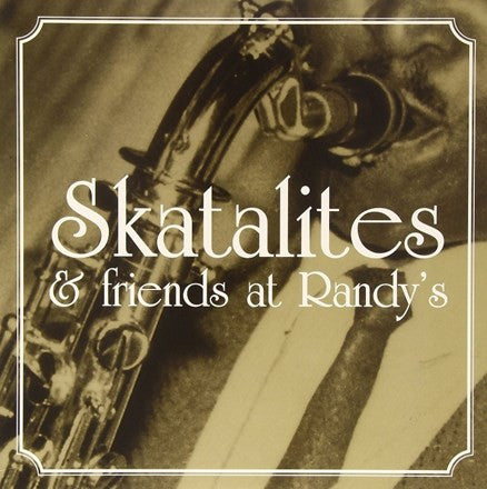 Skatalites - Skatalites and Friends at Randy's Vinyl LP (Out Of Stock) Pre-order - direct audio