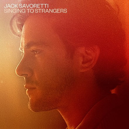 Jack Savoretti - Singing to Strangers: Deluxe Vinyl 2LP (Out Of Stock) Pre-order - direct audio