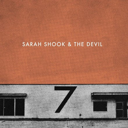Sarah Shook & The Disarmers - Seven 180g Vinyl LP - direct audio