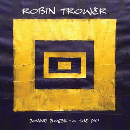 Robin Trower - Coming Closer to the Day 180g Vinyl LP - direct audio