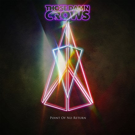 Those Damn Crows - Point of No Return Vinyl LP - direct audio