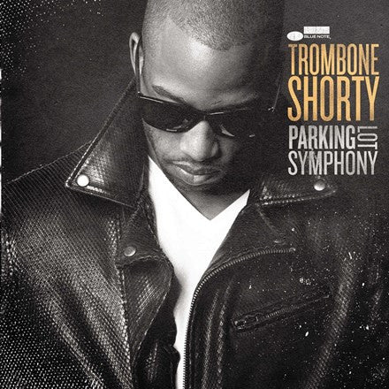 Trombone Shorty - Parking Lot Symphony Vinyl LP (Out Of Stock) - direct audio