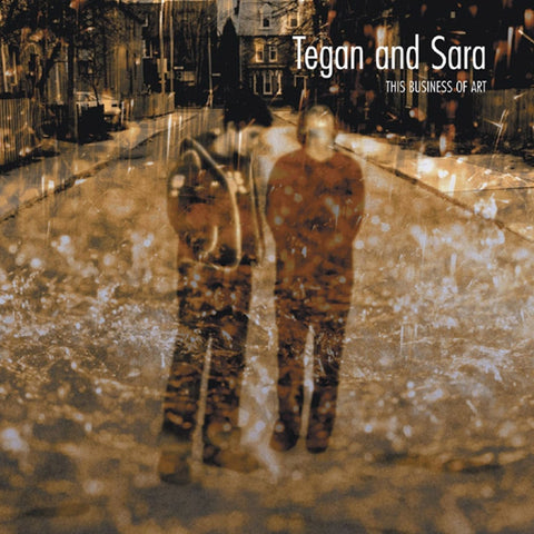 Tegan And Sara - This Business Of Art on LP - direct audio