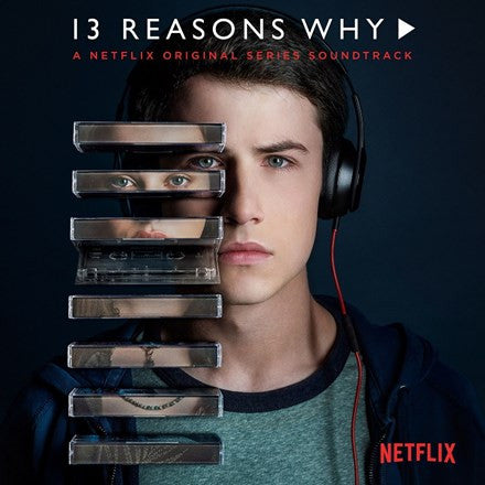 13 Reasons Why: A Netflix Original Series Soundtrack Various Artists Vinyl 2LP - direct audio