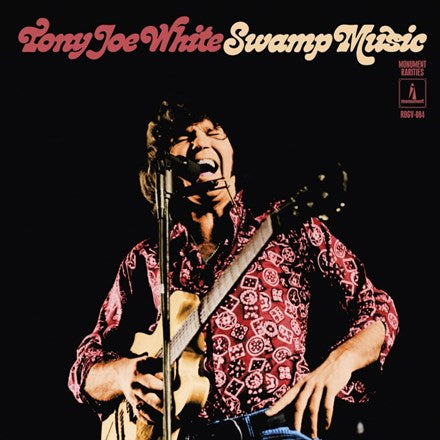 Tony Joe White - Swamp Music: Monument Rarities (ROG) 180g Vinyl 3LP