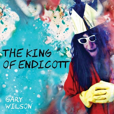 Gary Wilson - The King of Endicott Vinyl LP - direct audio