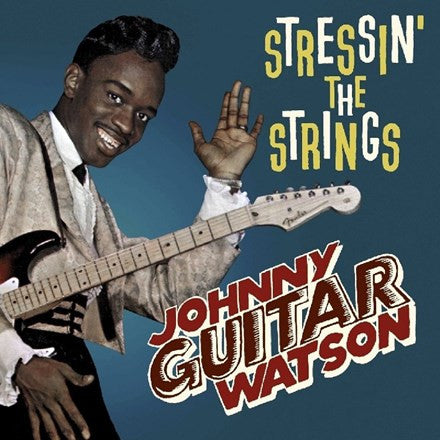 Johnny Guitar Watson - Stressin' The Strings Vinyl LP (Out Of Stock) - direct audio