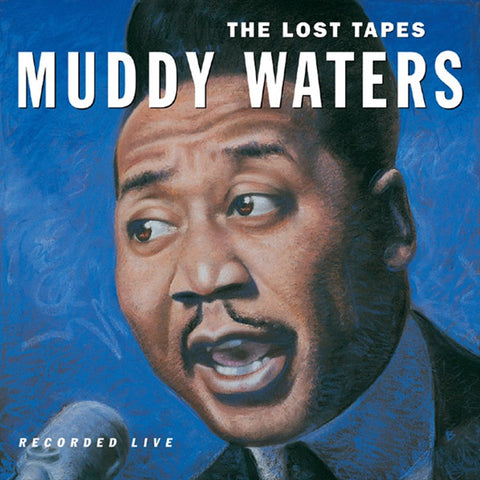 Muddy Waters - The Lost Tapes on 180g Vinyl LP - direct audio