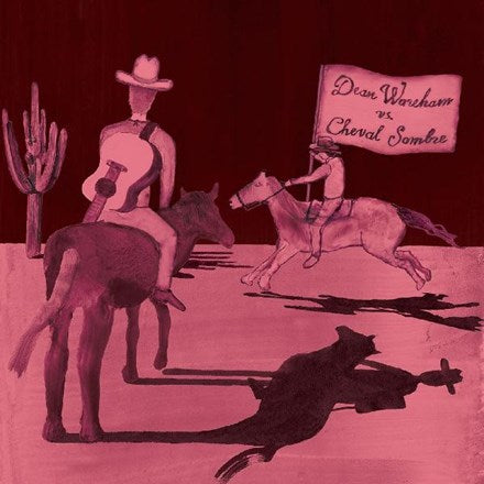 Dean Wareham Vs. Cheval Sombre - Dean Wareham Vs. Cheval Sombre Vinyl LP