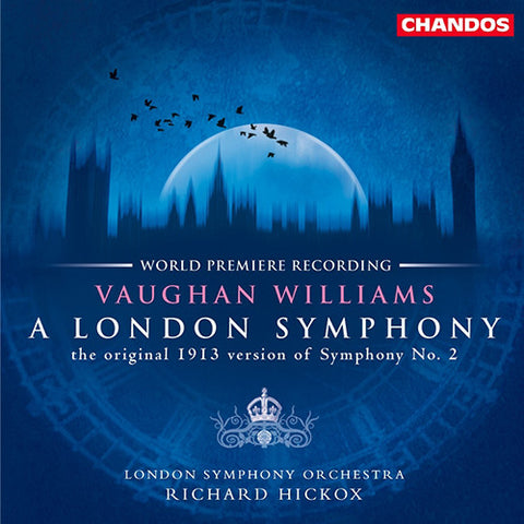 Vaughan Williams - A London Symphony - Hickox - London Symphony Orchestra Vinyl 180g LP