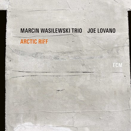 Marcin Wasilewski Trio and Joe Lovano - Arctic Riff Vinyl 2LP - direct audio