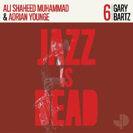 Adrian Younge and Ali Shaheed Muhammad - Gary Bartz Vinyl LP - direct audio