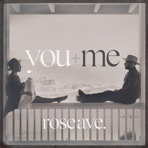 You+Me - Rose Ave. on LP + Download - direct audio