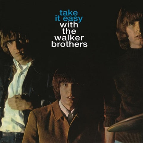 The Walker Brothers - Take It Easy With The Walker Brothers on Limited Edition 180g Import LP - direct audio