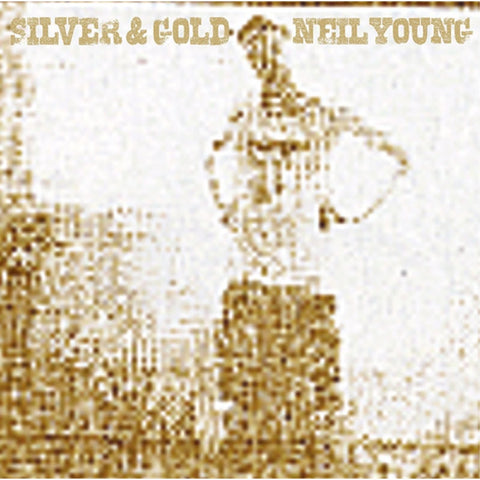 Neil Young - Silver & Gold on Import Vinyl LP - direct audio