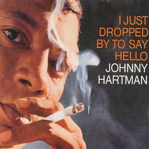 Johnny Hartman - I Just Dropped By To Say Hello On Limited Edition 180g 45RPM Vinyl 2LP - direct audio