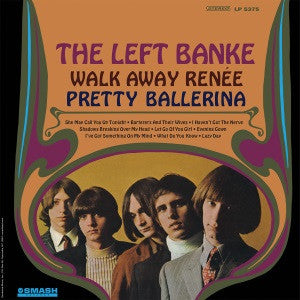 The Left Banke - Walk Away Renee/Pretty Ballerina on 180g LP (Awaiting Repress) - direct audio
