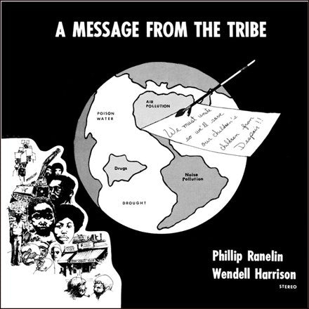 Wendell Harrison and Phillip Ranelin A Message From The Tribe 180g Import Vinyl LP