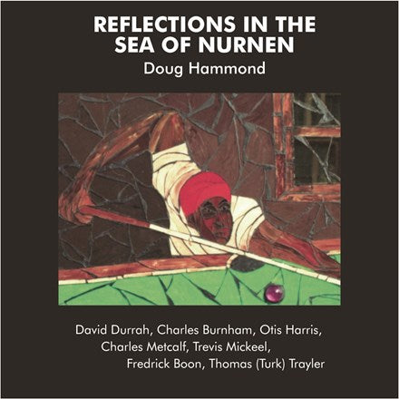 D. Hammond and D. Durrah Reflections In The Sea of Nurnen 180g Import Vinyl LP