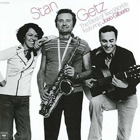 Stan Getz Featuring Joao Gilberto - The Best Of Two Worlds 180g Import Vinyl LP - direct audio