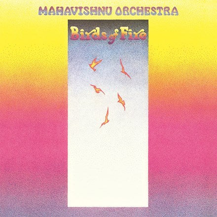 Mahvishnu Orchestra - Birds Of Fire 180g Import Vinyl LP - direct audio