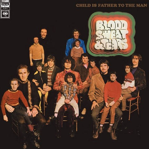 Blood, Sweat & Tears - Child Is Father to the Man 180g Import Vinyl LP - direct audio