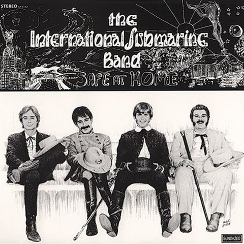 The International Submarine Band Featuring Gram Parsons - Safe At Home on LP - direct audio