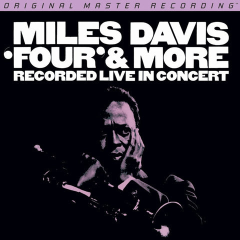 Miles Davis - Four & More on Numbered Limited Edition Hybrid SACD from Mobile Fidelity - direct audio