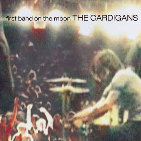 The Cardigans - First Band on the Moon 180g Vinyl LP - direct audio