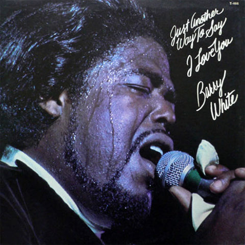 Barry White - Just Another Way to Say I Love You 180g Vinyl LP