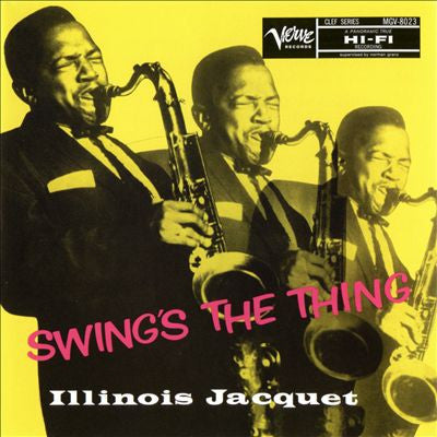 Illinois Jacquet - Swing's The Thing on Numbered Limited Edition 200g 45RPM Mono 2LP - direct audio
