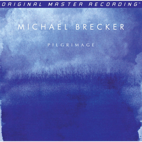 Michael Brecker - Pilgrimage on Numbered Limited-Edition 180g 2LP Set from Mobile Fidelity - direct audio