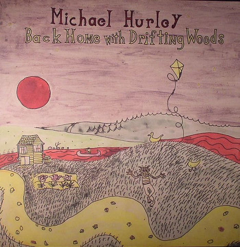 Michael Hurley - Back Home With Drifting Woods on Limited Edition LP - direct audio