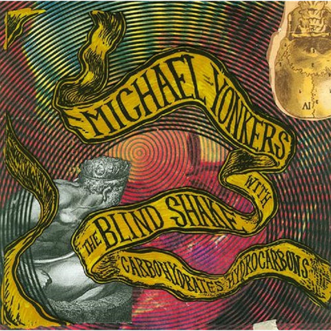 Michael Yonkers With The Blind Shake - Carbohydrates Hydrocarbons on LP - direct audio
