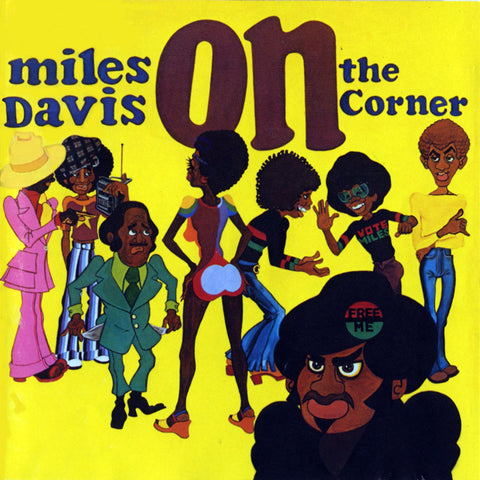 Miles Davis - On The Corner on 180g Import LP - direct audio