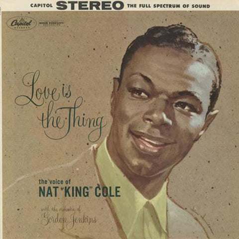 Nat King Cole - Love Is the Thing on 180g 45RPM 2LP Set - direct audio