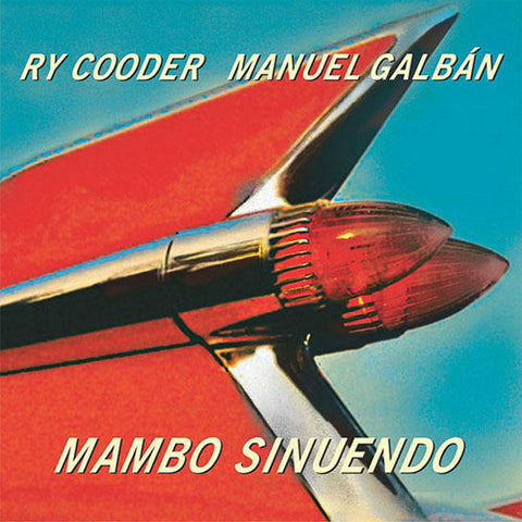 Ry Cooder and Manuel Galban - Mambo Sinuendo Vinyl 2LP