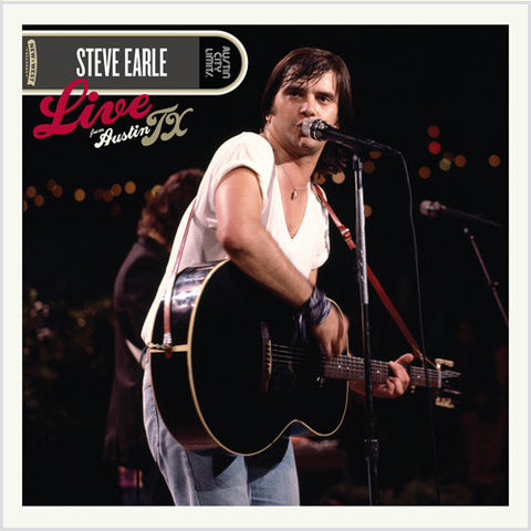 Steve Earle - Live From Austin, TX 180g Vinyl 2LP - direct audio