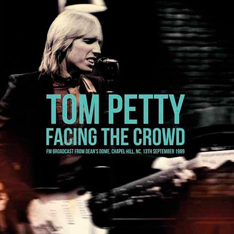 Tom Petty - Facing the Crowd: FM Broadcast From Dean's Dome Import Vinyl 2LP (Awaiting Repress) - direct audio