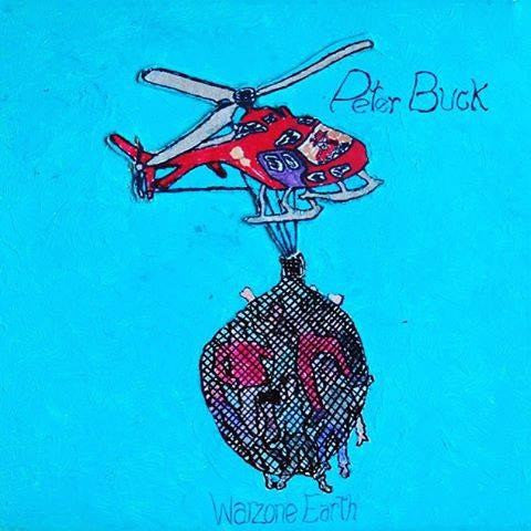 Peter Buck - Warzone Earth on Limited Edition Vinyl LP - direct audio