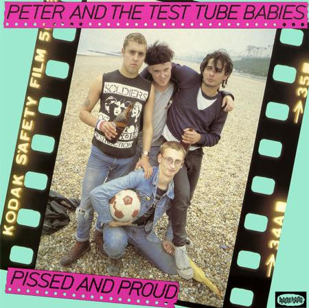 Peter And The Test Tube Babies - Pissed And Proud on Numbered Limited Edition Colored LP - direct audio