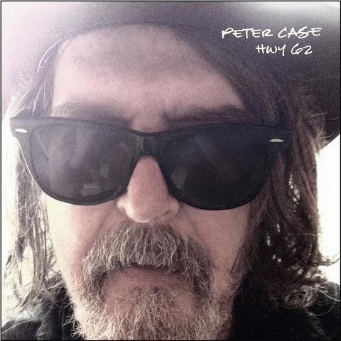 Peter Case - HWY 62 on Limited Edition Colored LP + Download - direct audio