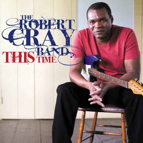 Robert Cray Band - This Time On Vinyl LP - direct audio