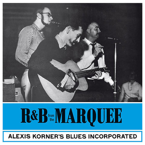 Alexis Korner's Blues Incorporated - R&B From The Marquee Import Vinyl LP - direct audio